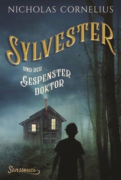 Sylvester und der Gespensterdoktor (Mängelexemplar)