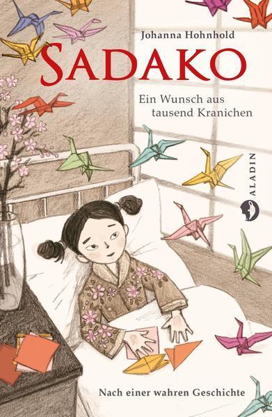 Sadako. Ein Wunsch aus tausend Kranichen (Mängelexemplar)