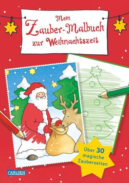 Mein Zaubermalbuch zur Weihnachtszeit - Malbuch mit 32 Zauberseiten (Mängelexemplar)