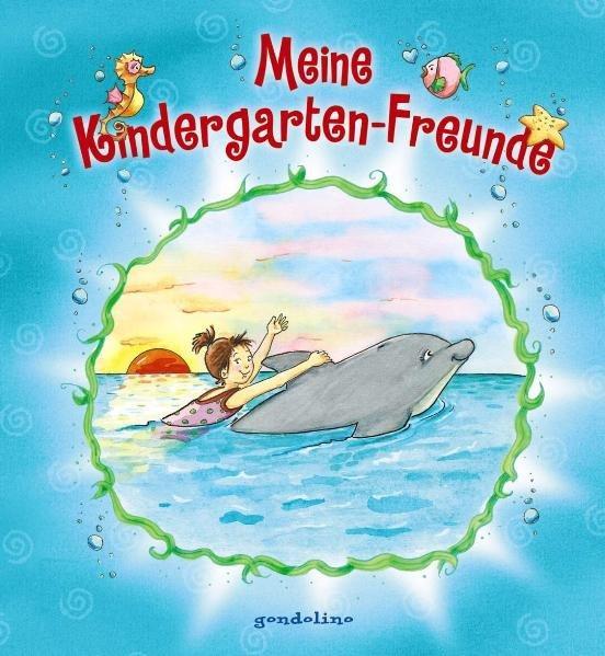 Meine Kindergarten-Freunde - Delfin. Für Kindergartenkinder ab 4 Jahre.