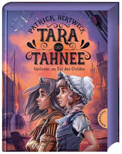 Tara und Tahnee - Verloren im Tal des Goldes (Mängelexemplar)