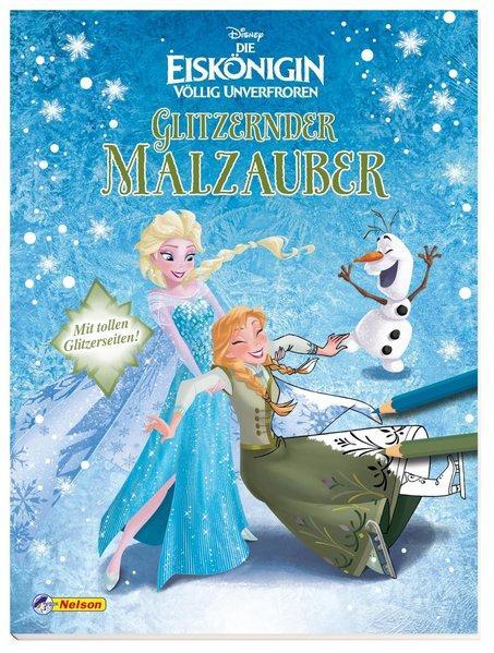 Disney Die Eiskönigin: Glitzender Malzauber - mit tollen Glitzerseiten