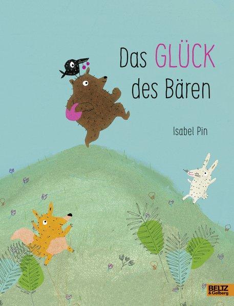 Das Glück des Bären - Vierfarbiges Bilderbuch