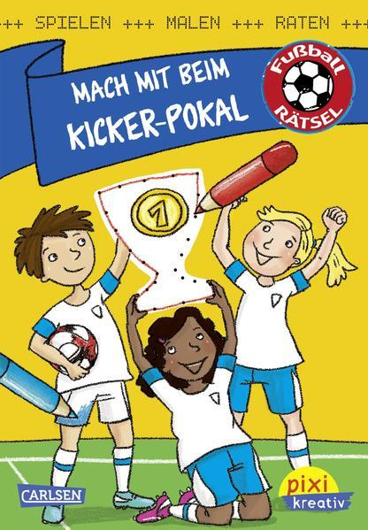 Pixi kreativ 108:Mach mit beim Kicker-Pokal:Spielen,Malen,Raten wie die Weltmeister (Mängelexemplar)