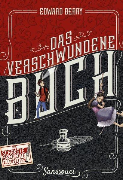 Das verschwundene Buch - Die schönste Geschichte aller Zeiten (Mängelexemplar)