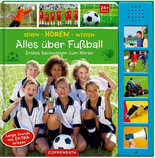 Alles über Fußball - Erstes Sachwissen zum Hören