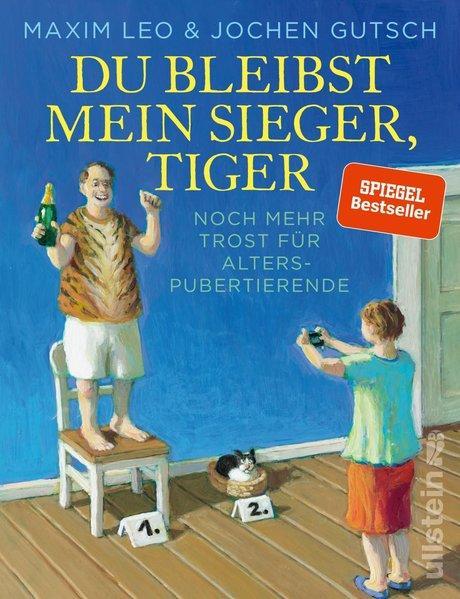 Du bleibst mein Sieger, Tiger - Noch mehr Trost für Alterspubertierende (Mängelexemplar)