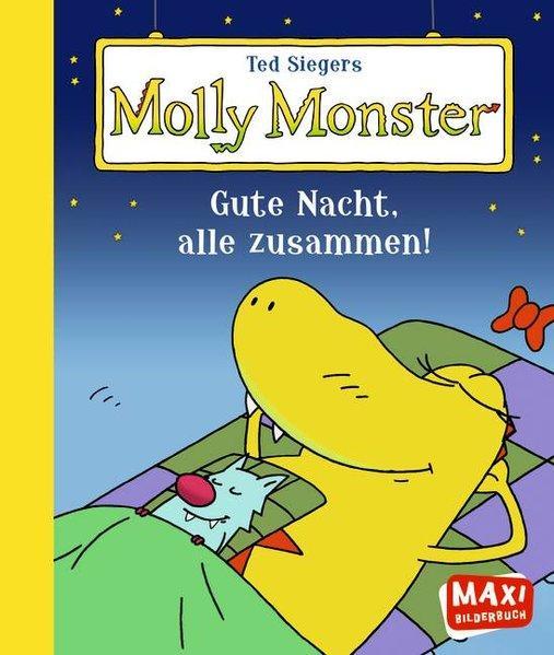 Ted Siegers Molly Monster - Gute Nacht, alle zusammen!