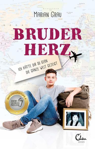 Bruderherz - Ich hätte dir so gern die ganze Welt gezeigt (Mängelexemplar)