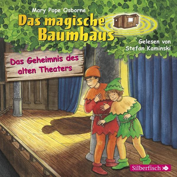 Das Geheimnis des alten Theaters (Das magische Baumhaus 23) - Hörbuch 1 CD
