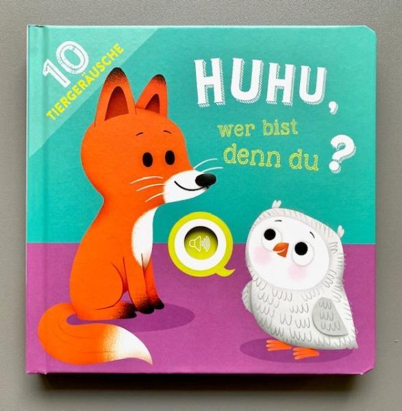 Huhu, wer bist denn du? Soundbuch mit 10 Tiergeräuschen (Mängelexemplar)