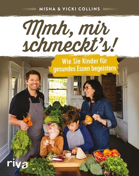 Mmh, mir schmeckt's! - Wie Sie Kinder für gesundes Essen begeistern (Mängelexemplar)
