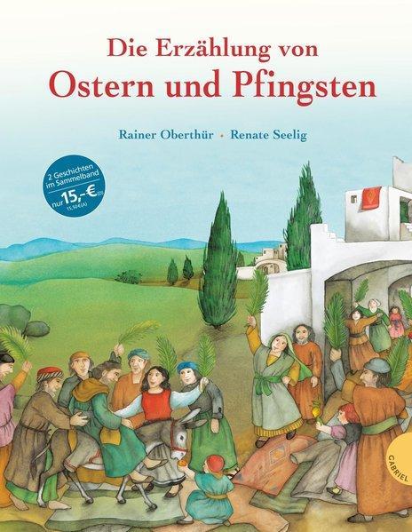 Die Erzählung von Ostern und Pfingsten (Mängelexemplar)