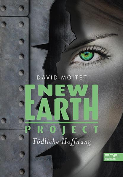 New Earth Project - Tödliche Hoffnung (Mängelexemplar)