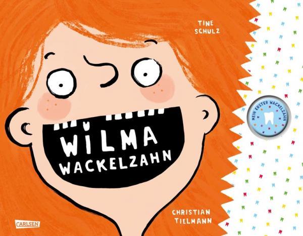 Wilma Wackelzahn - Bilderbuch mit Zahndose
