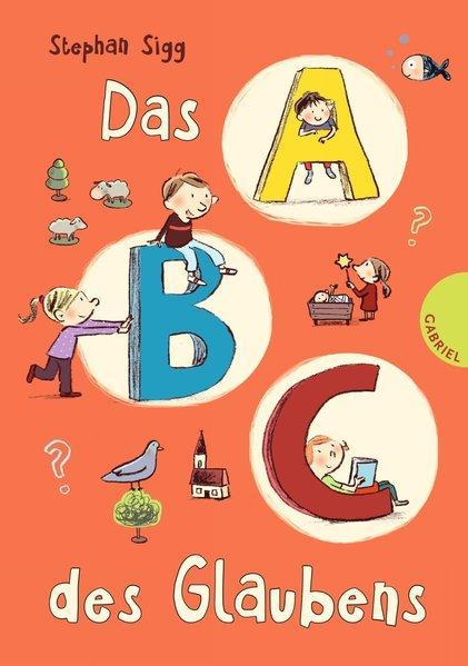 Das ABC des Glaubens (Mängelexemplar)