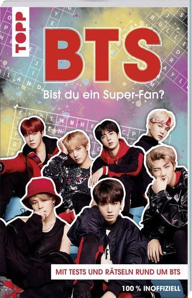 BTS Bist du ein Super-Fan? - Rätsel und Tests rund um die Megastars aus Korea (Mängelexemplar)
