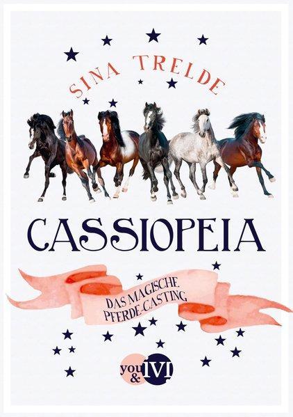 Cassiopeia - Das magische Pferde-Casting (Mängelexemplar)