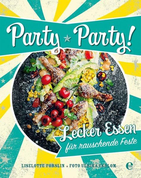 Party, Party - Lecker Essen für rauschende Feste (Mängelexemplar)
