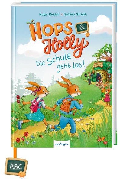 Hops & Holly 1: Die Schule geht los! (Mängelexemplar)