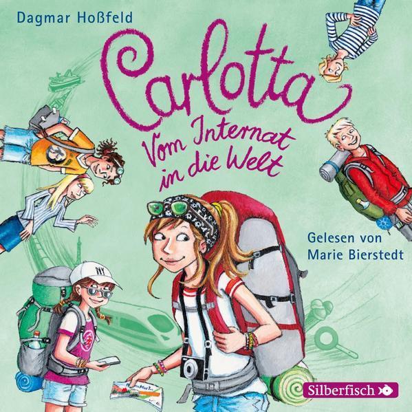 Carlotta: Carlotta - Vom Internat in die Welt - Hörbuch 2 CDs