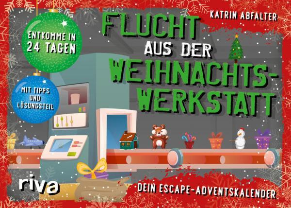 Flucht aus der Weihnachtswerkstatt-Escape-Adventskalender -Entkomme in 24 Tagen(Mängelexemplar)