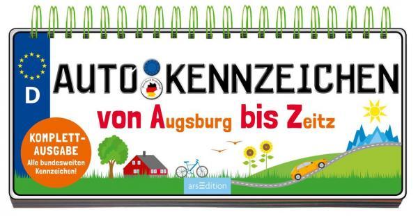 Autokennzeichen - Von Augsburg bis Zeitz (Mängelexemplar)