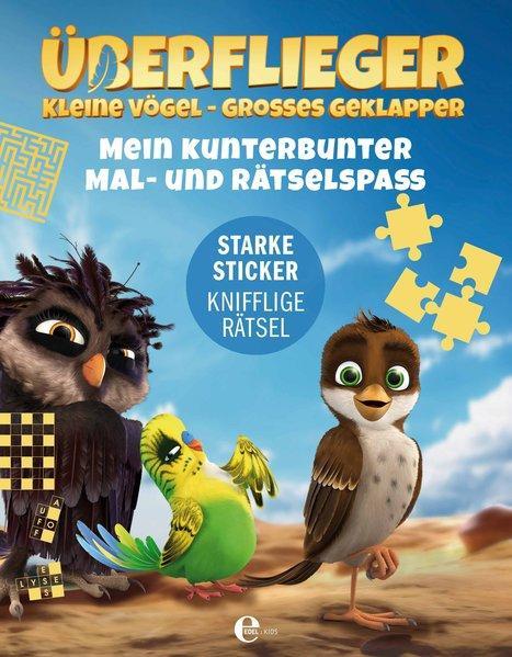 Überflieger - kleine Vögel, großes Geklapper - Mein Mal- & Rätselspaß (Mängelexemplar)
