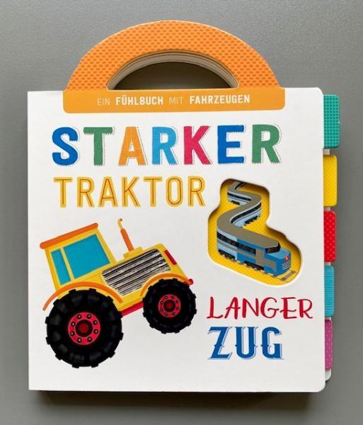 Starker Traktor, langer Zug - Fühlbuch mit Fahrzeugen (Mängelexemplar)