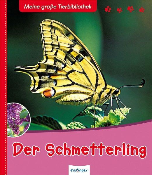 Meine große Tierbibliothek: Der Schmetterling (Mängelexemplar)