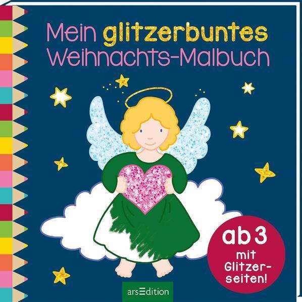 Mein glitzerbuntes Weihnachts-Malbuch - mit Glitzerseiten (Mängelexemplar)