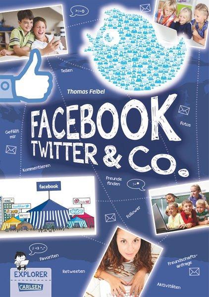 Explorer, Band 4: Facebook, Twitter und Co. (Mängelexemplar)