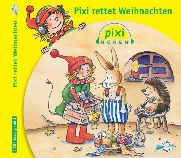 Pixi Hören: Pixi rettet Weihnachten - 1 CD