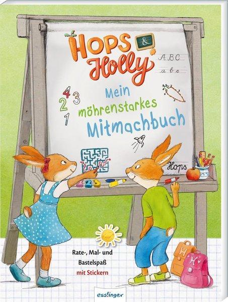 Hops & Holly: Mein möhrenstarkes Mitmachbuch (Mängelexemplar)