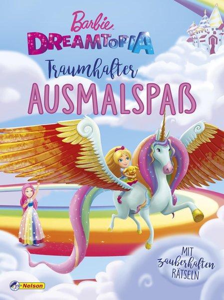 Barbie Dreamtopia: Traumhafter Ausmalspaß - mit zauberhaften Rätseln