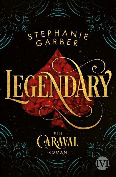 Legendary - Ein Caraval-Roman