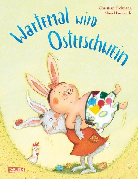 Wartemal wird Osterschwein - Ein fröhliches Bilderbuch für Kinder ab 3 (Mängelexemplar)