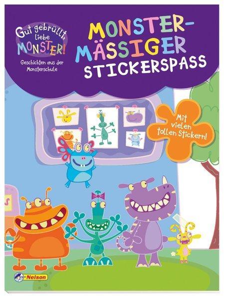 Gut gebrüllt, liebe Monster! - Monstermäßiger Stickerspaß - Geschichten aus der Monsterschule