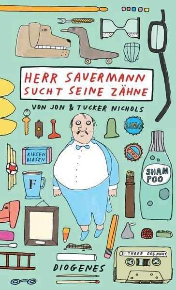 Herr Sauermann sucht seine Zähne (Mängelexemplar)