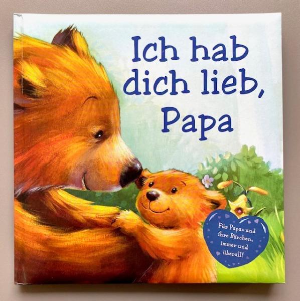 Ich hab dich lieb, Papa! (Mängelexemplar)