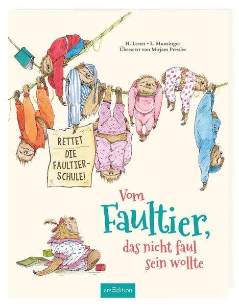 Vom Faultier, das nicht faul sein wollte - Rettet die Faultier-Schule!