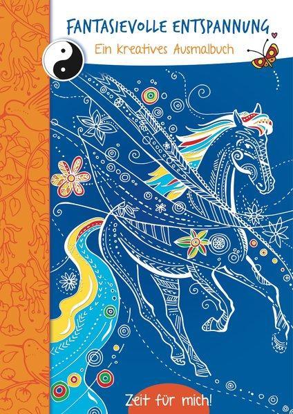 Fantasievolle Entspannung (blau) - Ein kreatives Malbuch. Zeit für mich! (Mängelexemplar)