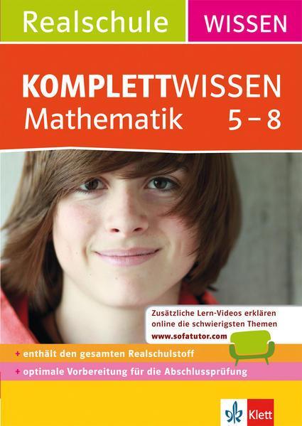 KomplettWissen Realschule Mathematik 5. - 8. Klasse