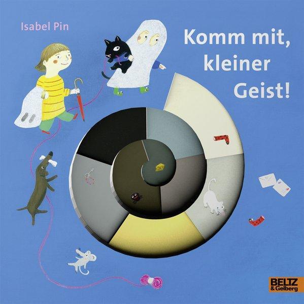 Komm mit, kleiner Geist! - Vierfarbiges Pappbilderbuch mit Sonderausstattung