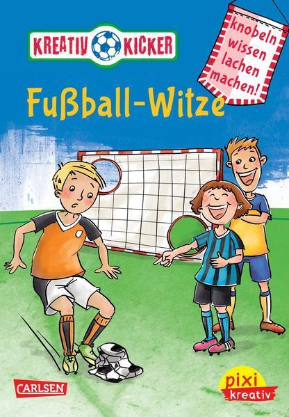 Pixi kreativ 49: Kreativ-Kicker: Fußball-Witze - Knobel, wissen, lachen, machen! (Mängelexemplar)