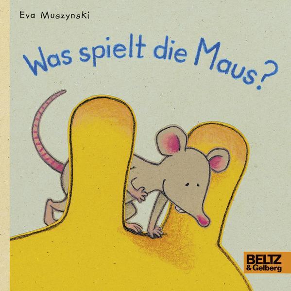 Was spielt die Maus? (Mängelexemplar)