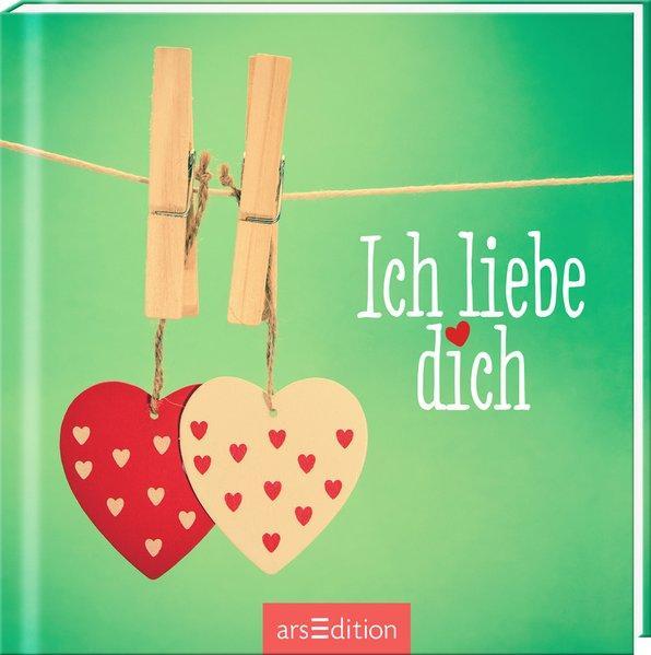 Ich liebe dich - Geschenkbuch