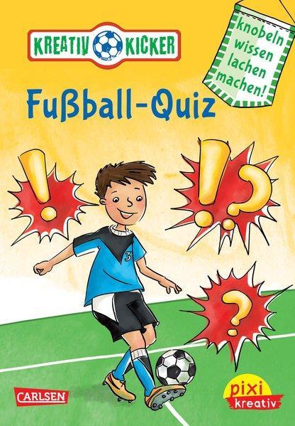 Pixi kreativ 51: Kreativ-Kicker: Fußball-Quiz - Knobel, wissen, lachen, machen! (Mängelexemplar)