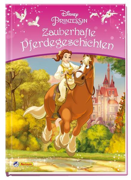 Disney Prinzessin: Zauberhafte Pferdegeschichten