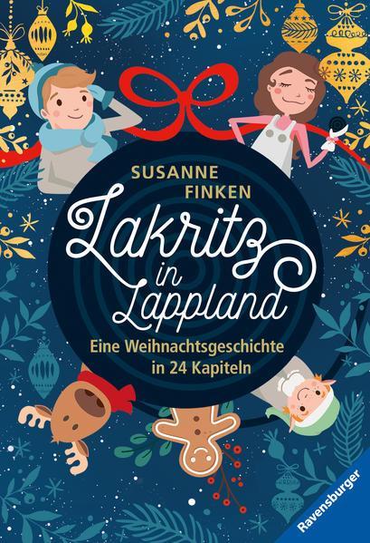 Lakritz in Lappland - Eine Weihnachtsgeschichte in 24 Kapiteln (Mängelexemplar)